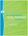 The Comprehensive New Patient Experience